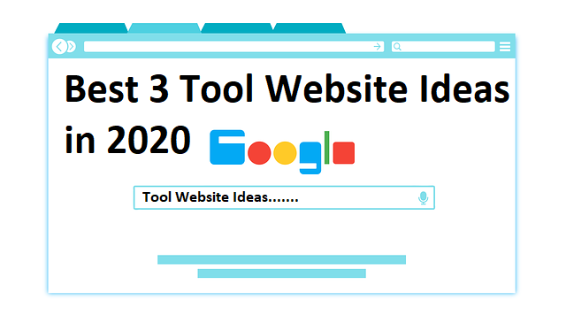 Best 3 Tool Website Ideas in 2020