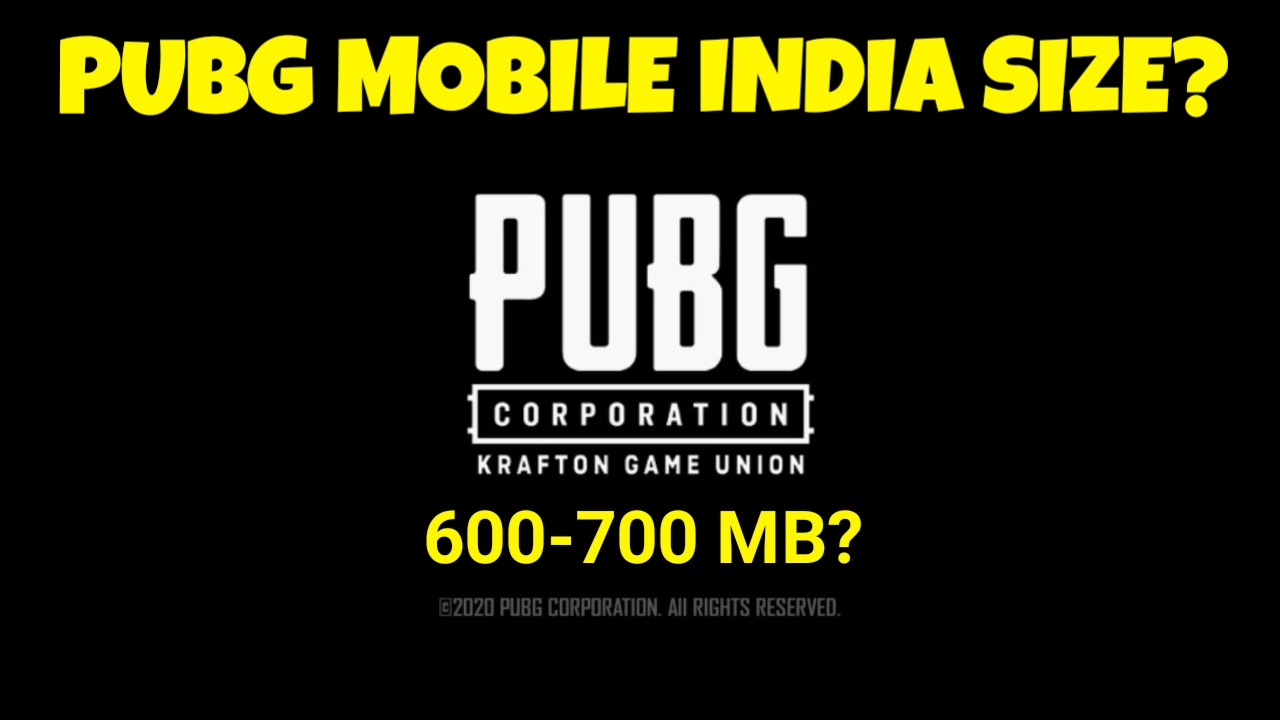 Pubg Mobile India Kitne MB Ka Hoga